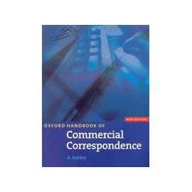 Oxford Handbook of Commercial Correspondence, New Edition - Handbook