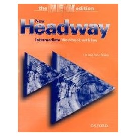New Headway Intermediate Third Edition Workbook with Key