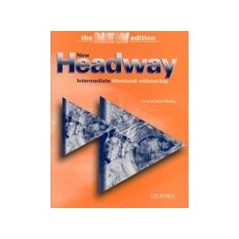 New Headway Intermediate Third Edition Workbook without Key