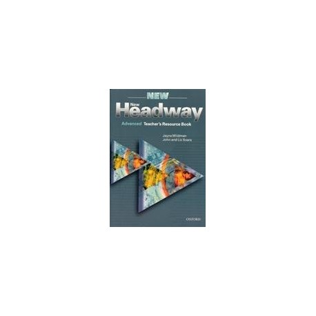 New Headway Advanced Teacher's Resource Book Oxford University Press 9780194386883