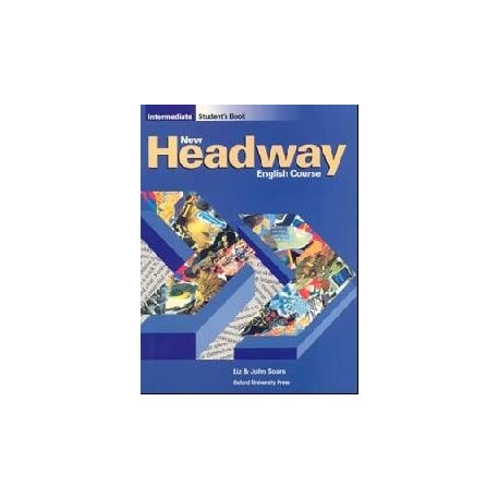 New Headway Intermediate Student's Book Oxford University Press 9780194702232