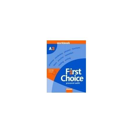 First Choice A2 pracovní sešit Fraus 9788072386352