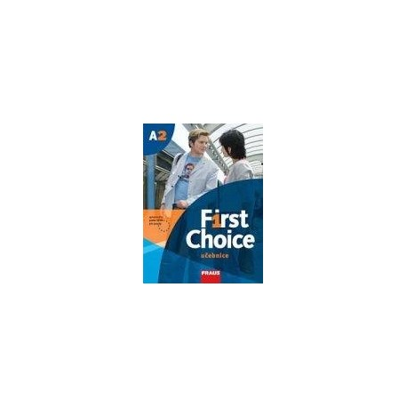 First Choice A2 učebnice + CD Fraus 9788072386338