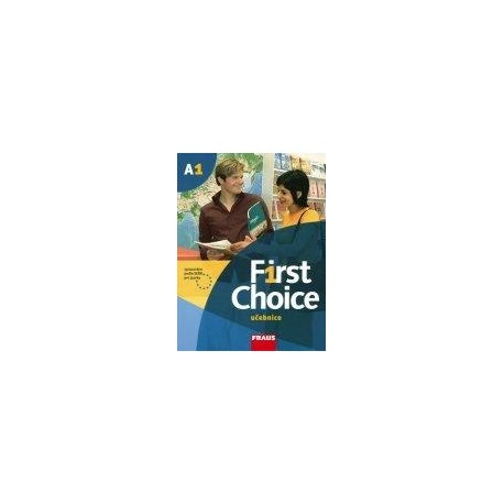 First Choice A1 učebnice + CD Fraus 9788072385485
