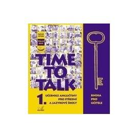 Time to Talk 1 Kniha pro učitele
