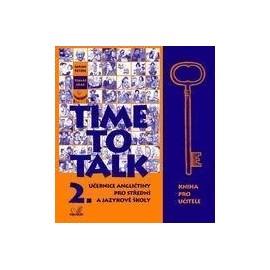 Time to Talk 2 Kniha pro učitele