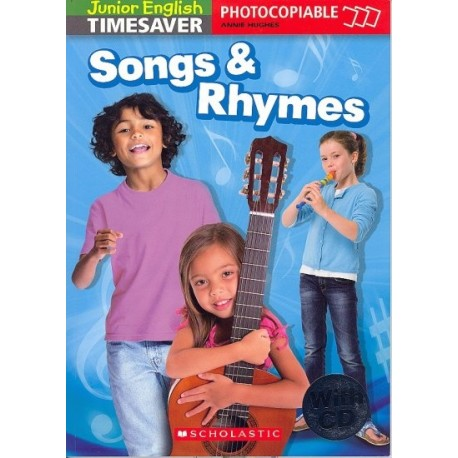 Junior English Timesaver: Songs and Rhymes + CD Scholastic 9781900702669