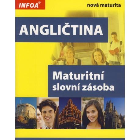 Angličtina: maturitní slovní zásoba INFOA 9788072405831