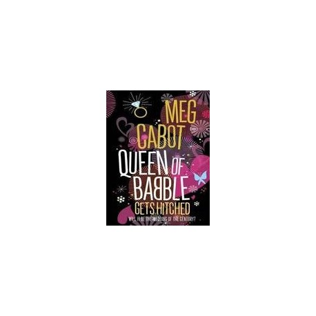 Queen of Babble: Gets Hitched Pan Macmillan 9780330469654