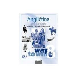 Angličtina Way to Win 8 příručka učitele