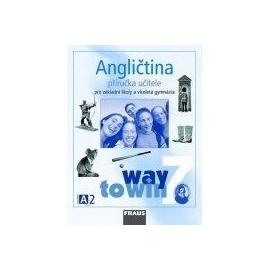 Angličtina Way to Win 7 příručka učitele