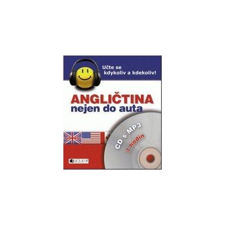 Angličtina nejen do auta CD s MP3 FRAGMENT 9788025307885