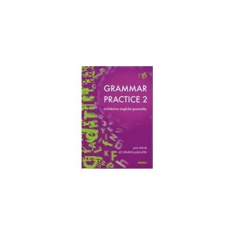 Grammar Practice 2 - cvičebnice anglické gramatiky Didaktis 9788086285498