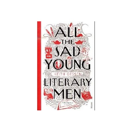 All the Sad Young Literary Men Random House 9780099513193