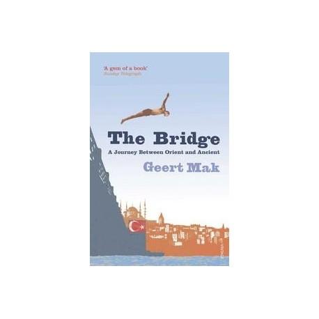 The Bridge, Journey Between Orient and Occident Random House 9780099532149