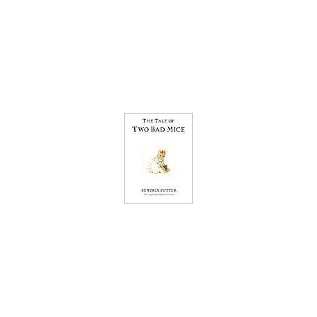 The Tale of Two Bad Mice Penguin 9780723247746