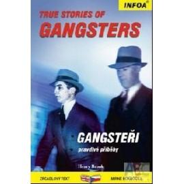 True Stories of Gangsters / Gangsteři - pravdivé příběhy