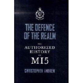 The Defence of the Realm, The Authorized History of MI5
