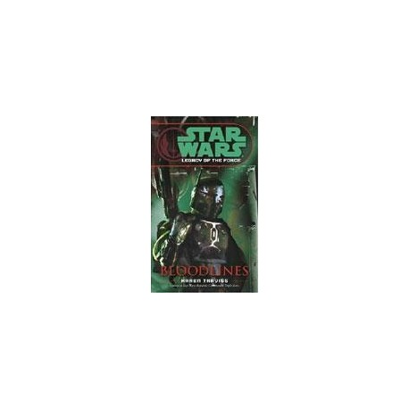 Star Wars: Legacy of the Force (2): Bloodlines Random House 9780345477514