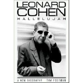 Leonard Cohen: Hallelujah, a new bigraphy