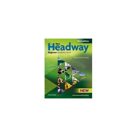 New Headway Beginner Third Edition Student's Book Oxford University Press 9780194714563