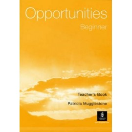 Opportunities Beginner Teacher's Book