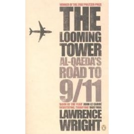 The Looming Tower: Al Quaeda's Road to 9/11