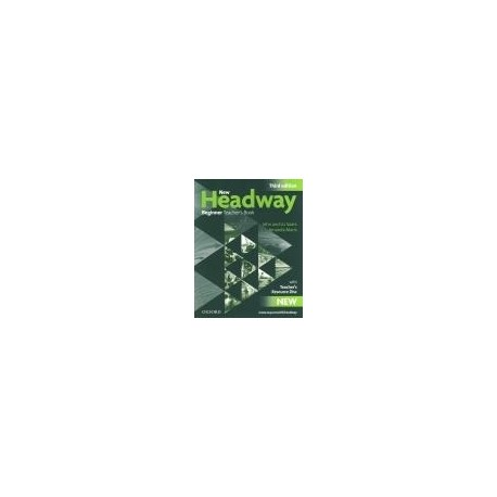 New Headway Beginner Third Edition Teacher's Book Pack Oxford University Press 9780194717441