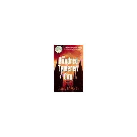 The Hundred-Towered City Little, Brown (Atom Books) 9781905654055