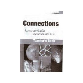 Connections - Cross-curricular exercises and tests Teacher's Book