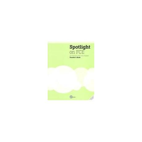 Spotlight on FCE Teacher's Book Heinle Cengage Learning 9781424016808