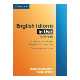 English Idioms in Use Intermediate (with answers)