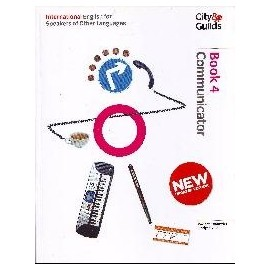 City&Guilds International English for Speakers of Other Languages 4 Communicator Students Book New Edition + CD