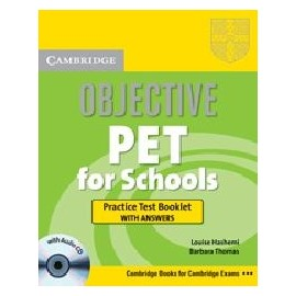 Objective PET for Schools Practice Test Booklet with answers + CD