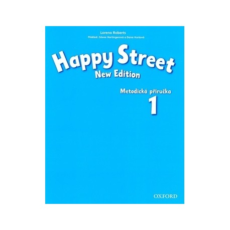 Happy Street New Edition 1 Teacher's Book Czech Edition Oxford University Press 9780194751100