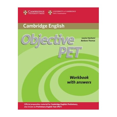 Objective PET Second Edition Workbook with answers Cambridge University Press 9780521732710