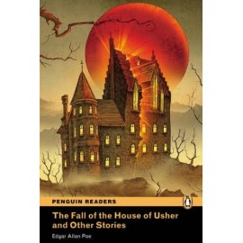 Pearson English Readers: The Fall of the House of Usher and Other Stories