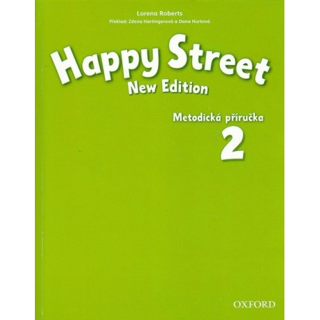 Happy Street New Edition 2 Teacher's Book Czech Edition Oxford University Press 9780194751117