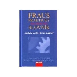 Fraus: Praktický Technický Slovník anglicko-český, česko-anglický