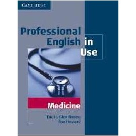 Professional English in Use: Medicine (with answers)