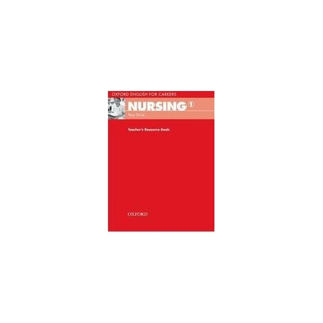 Oxford English for Careers: Nursing 1 Teacher's Book OUP English Learning and Teaching 9780194569781