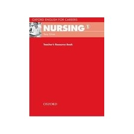 Oxford English for Careers: Nursing 1 Teacher's Book