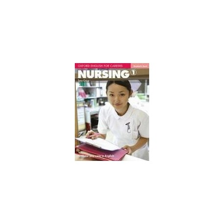 Oxford English for Careers: Nursing 1 Student's Book OUP English Learning and Teaching 9780194569774
