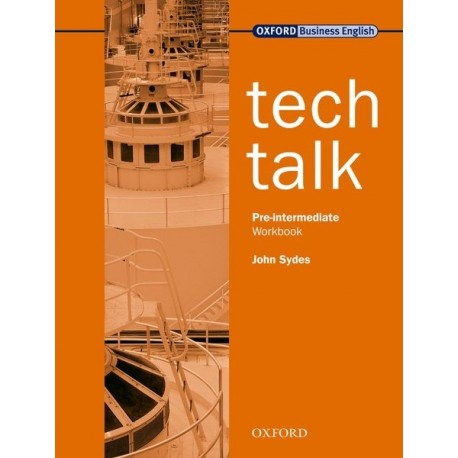 Tech Talk Pre-intermediate Workbook Oxford University Press 9780194574600