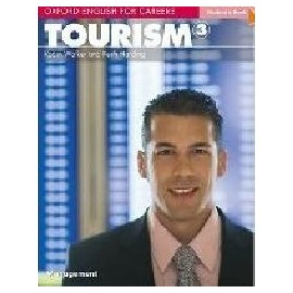 Oxford English for Careers: Tourism 3 Student's Book