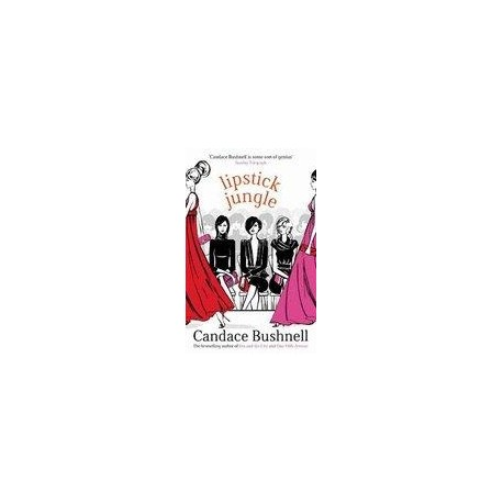 Lipstick Jungle Time Warner Book Group UK 9780349115696