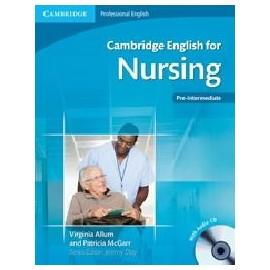 Cambridge English for Nursing + CDs (Pre-intermediate -intermediate)
