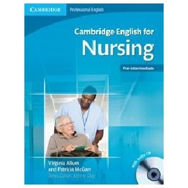 Cambridge English for Nursing + CDs (Pre-intermediate -intermediate)