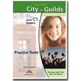 Succeed in City&Guilds C1 Expert Practice Tests Student's Book