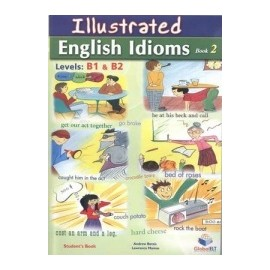 Illustrated English Idioms B1 + B2 Self-study Student´s Book 2